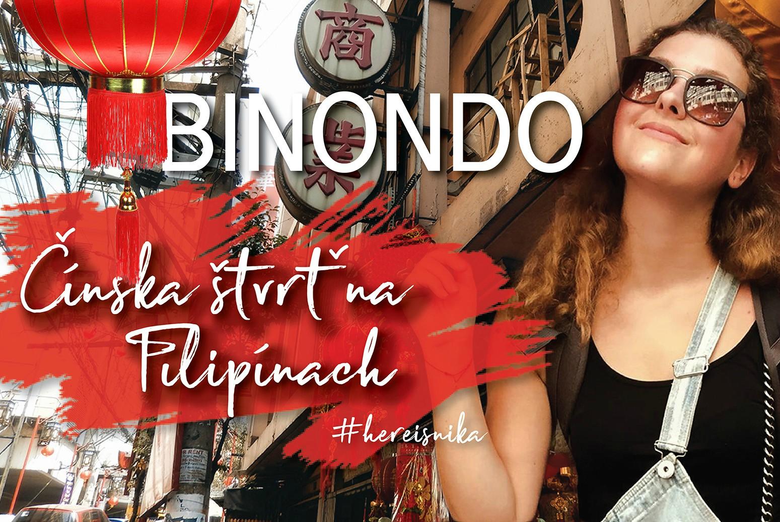 Vlog: Ako vyzerá čínska štvrť Binondo na Filipínach?